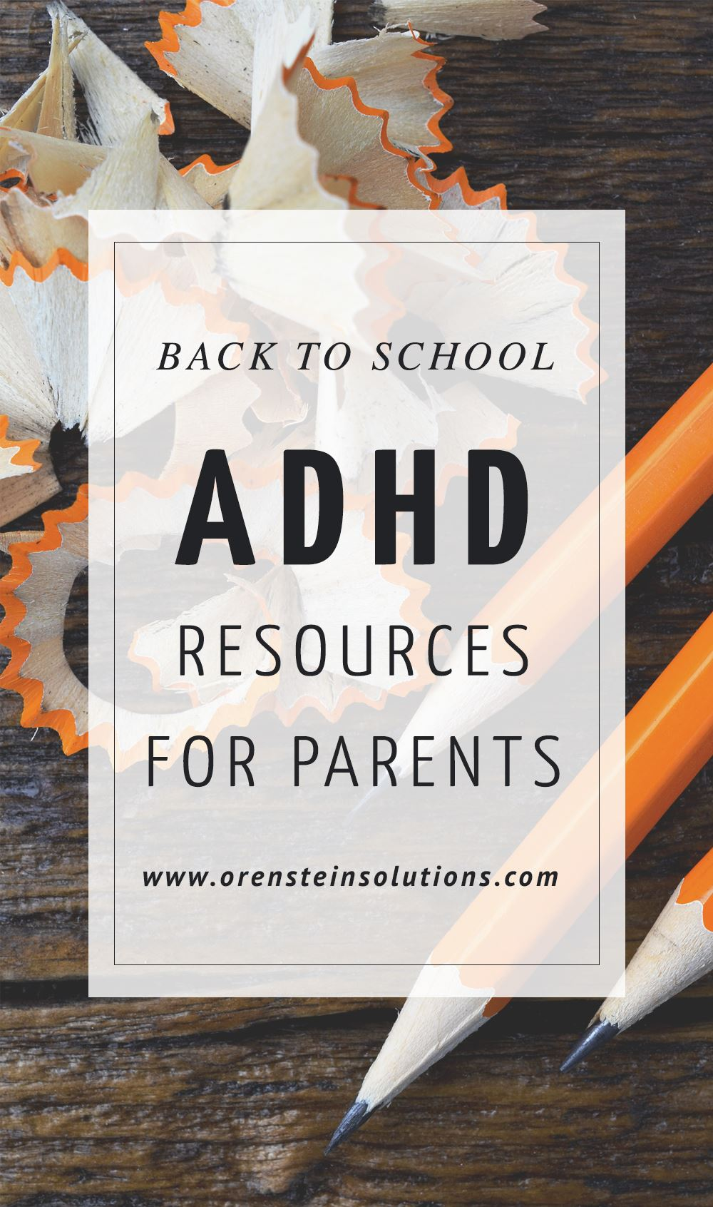 ADHD Back to School Resources for Parents of K-12 Students